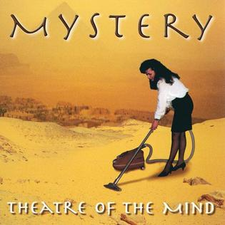 <i>Theatre of the Mind</i> (Mystery album) 1996 studio album by Mystery