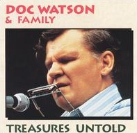 <i>Treasures Untold</i> 1964 live album by Doc Watson and Family