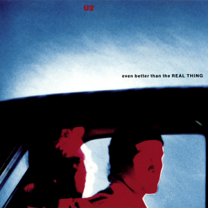 Even Better Than the Real Thing 1992 single by U2