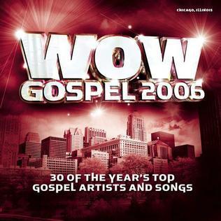 <i>WOW Gospel 2006</i> 2006 compilation album by Various Artists