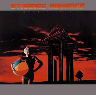 <i>Worlds Away</i> (Strange Advance album) 1982 studio album by Strange Advance