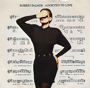 Addicted to Love (song) song