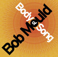 BobMould-BodyOfSong.jpg