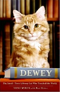 Dewey by Vicky Myron dan Bret Witter.