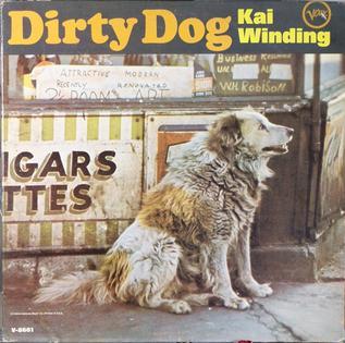 <i>Dirty Dog</i> (album) 1966 studio album by Kai Winding