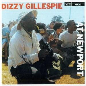 <i>Dizzy Gillespie at Newport</i> 1957 live album by Dizzy Gillespie
