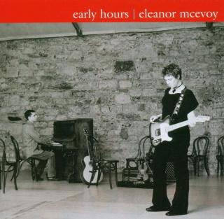 <i>Early Hours</i> 2004 studio album by Eleanor McEvoy