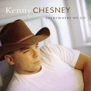 <i>Everywhere We Go</i> 1999 studio album by Kenny Chesney