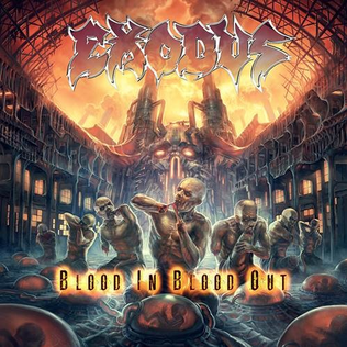 EXODUS - Blood In, Blood Out (14 Octobre) ExodusBloodInBloodOut