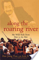 Hao Jiang Tian - Along the Roaring River My Wild Ride from Mao to the Met.jpeg