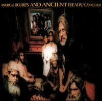 <i>Historical Figures and Ancient Heads</i> 1971 studio album by Canned Heat