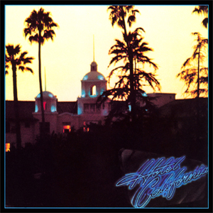 <i>Hotel California</i> (Eagles album) 1976 album by the Eagles
