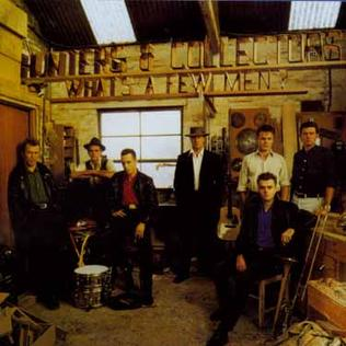 <i>Whats a Few Men?</i> 1987 studio album by Hunters & Collectors