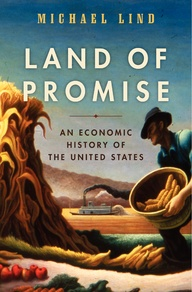 Land of Promise An Economic History of the United States First Edition Cover.jpg