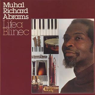 <i>Lifea Blinec</i> 1978 studio album by Muhal Richard Abrams