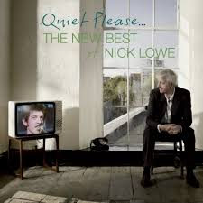 <i>Quiet Please... The New Best of Nick Lowe</i> album by Nick Lowe