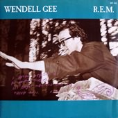 Wendell Gee 1985 song by R.E.M.
