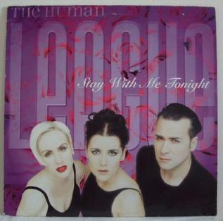 Stay with Me Tonight (The Human League song) 1996 single by The Human League