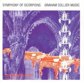 <i>Symphony of Scorpions</i> 1977 live album / Studio album by Graham Collier Music