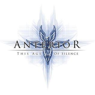 <i>This Age of Silence</i> album by Anterior