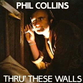 Thru These Walls 1982 single by Phil Collins