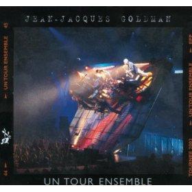 <i>Un tour ensemble</i> 2003 live album by Jean-Jacques Goldman