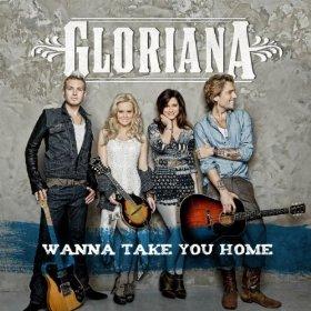 Wanna Take You Home single by Gloriana