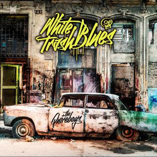 <i>White Trash Blues</i> 2017 album