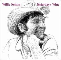 Willie-Nelson-Yesterday's-Wine.jpg