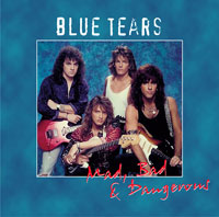 <i>Mad, Bad and Dangerous</i> 2005 studio album by Blue Tears