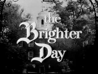 <i>The Brighter Day</i> television series
