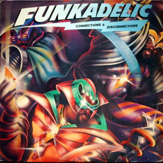 Funkadelic - Connections & Disconnections album cover