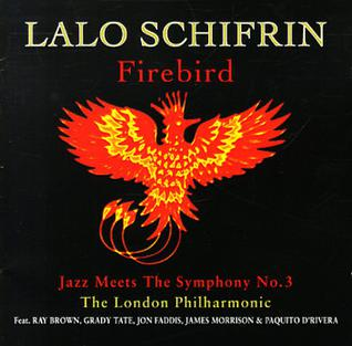 <i>Firebird: Jazz Meets the Symphony No. 3</i> 1995 studio album by Lalo Schifrin