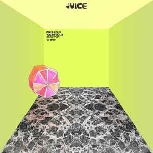 <i>Juice</i> (Medeski Scofield Martin & Wood album) 2014 studio album by John Scofield, Medeski Martin & Wood