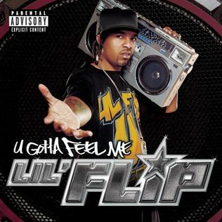 <i>U Gotta Feel Me</i> 2004 studio album by Lil Flip