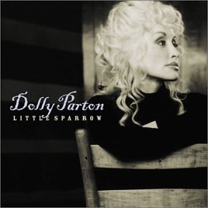 <i>Little Sparrow</i> 2001 studio album by Dolly Parton