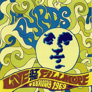 <i>Live at the Fillmore – February 1969</i> 2000 live album by The Byrds