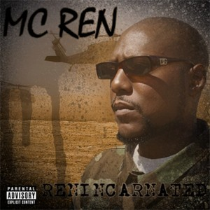 Resultado de imagen para MC Ren - Renincarnated