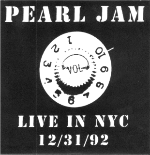 <i>Live in NYC 12/31/92</i> 2006 live album by Pearl Jam