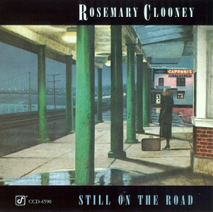 <i>Still on the Road</i> album by Rosemary Clooney