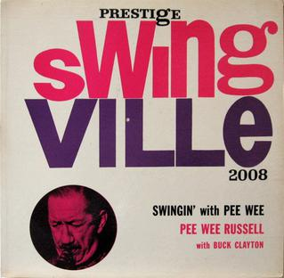 <i>Swingin with Pee Wee</i> 1960 studio album by Pee Wee Russell with Buck Clayton