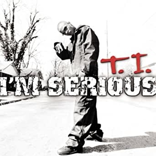 <i>Im Serious</i> 2001 studio album by T.I.