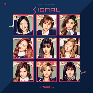 <i>Signal</i> (EP) Extended play by Twice