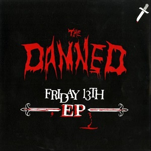 <i>Friday 13th</i> (EP) 1981 EP by The Damned
