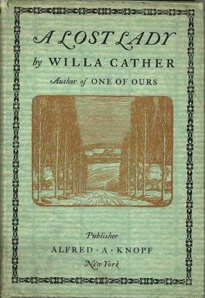 the idolization of marian in willa cathers a lost lady October 10, 2012 central themes in a lost lady  in willa cather's a  united  states, and the beautiful marian whom he idolized to such an.