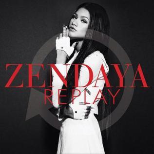 Replay (Zendaya song) 2013 single by Zendaya