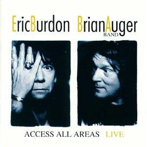 <i>Access All Areas</i> (Eric Burdon & Brian Auger Band album) 1993 live album by Eric Burdon & Brian Auger Band