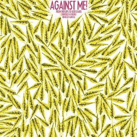 From Her Lips to Gods Ears (The Energizer) 2006 single by Against Me!