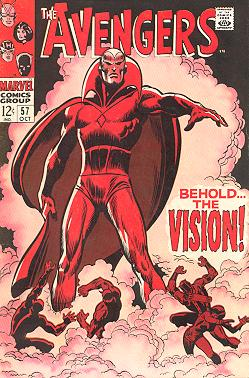 The Avengers #57 (Oct. 1968), debut of the Silver Age Vision, created by Thomas as a homage to the Golden Age original. Cover art by John Buscema. Avengers57.jpg