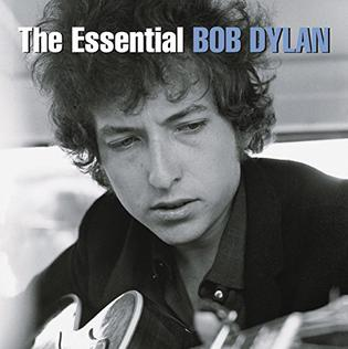 <i>The Essential Bob Dylan</i> 2000 greatest hits album by Bob Dylan